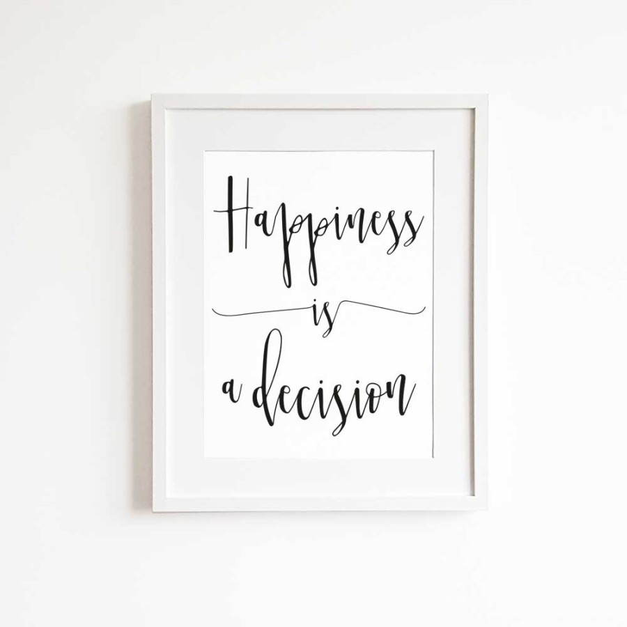 Happiness is a decision